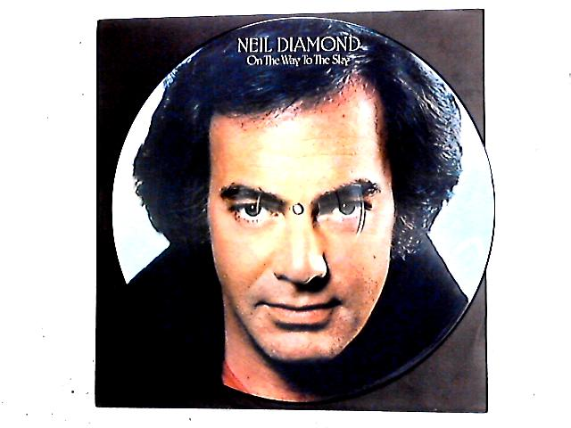 On The Way To The Sky LP Pic Disc by Neil Diamond