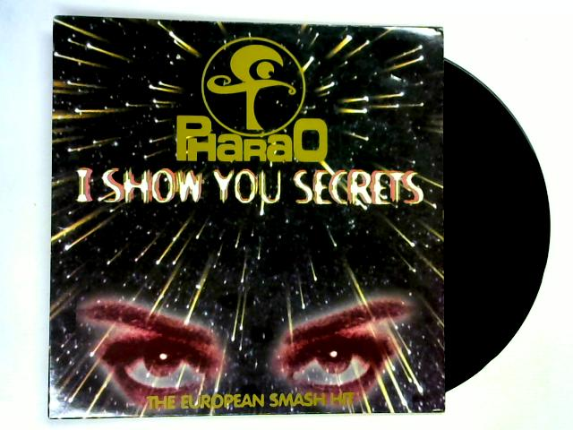 I Show You Secrets 12in 1st by Pharao