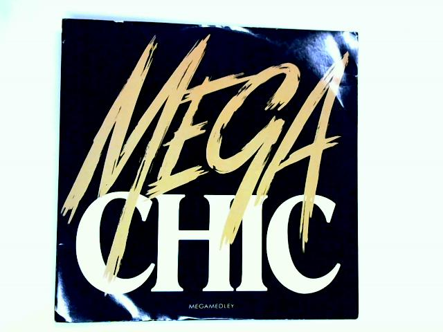 Megachic 12in 1st by Chic