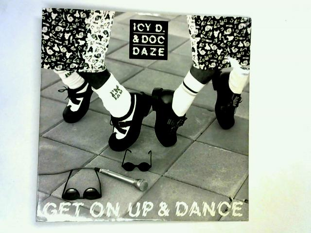 Get On Up And Dance 12in 1st by Icy D & Doc Daze