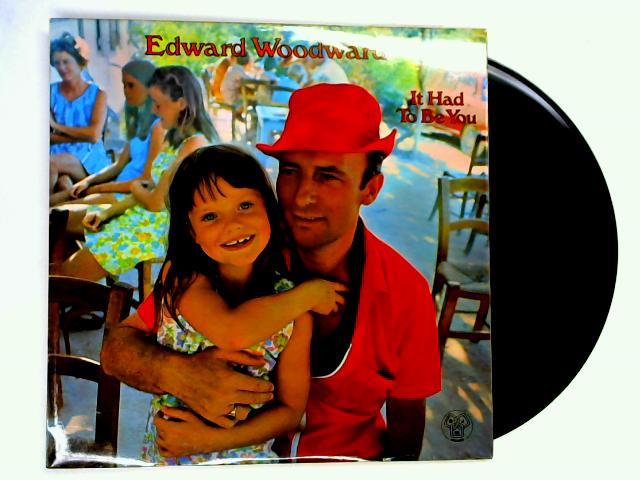 It Had To Be You LP 1st by Edward Woodward