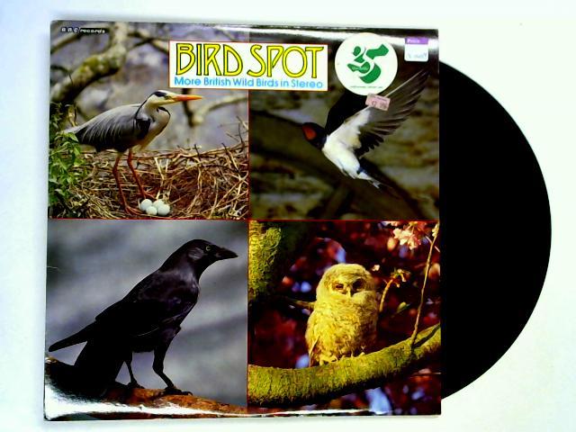 Bird Spot: More British Wild Birds In Stereo LP By Various
