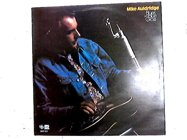 Blues And Blue Grass LP By Mike Auldridge