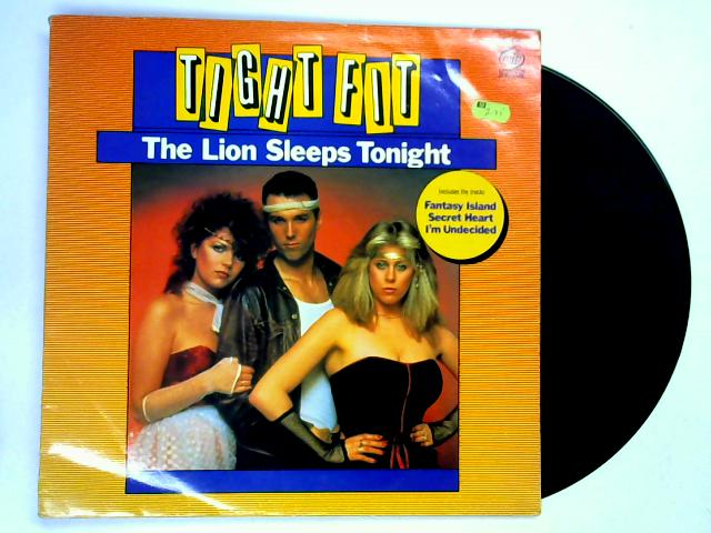 The Lion Sleeps Tonight LP By Tight Fit