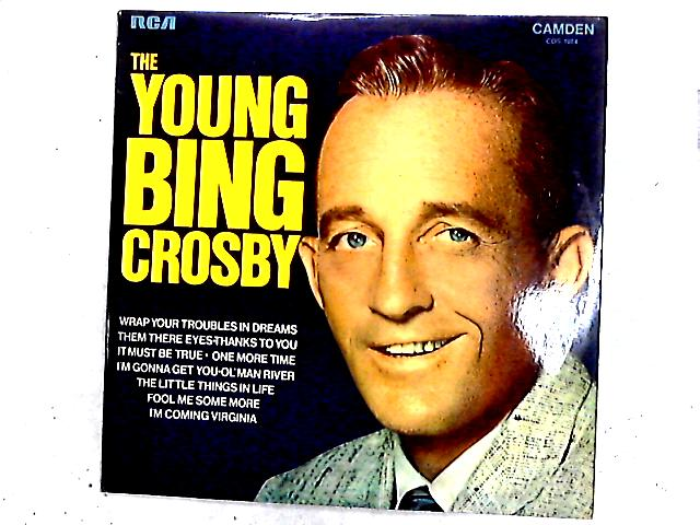 The Young Bing Crosby Comp By Bing Crosby