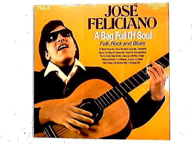 A Bag Full Of Soul LP By José Feliciano