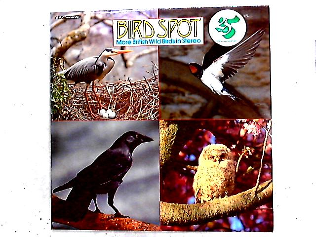 Bird Spot - More British Wild Birds In Stereo LP By David Tombs