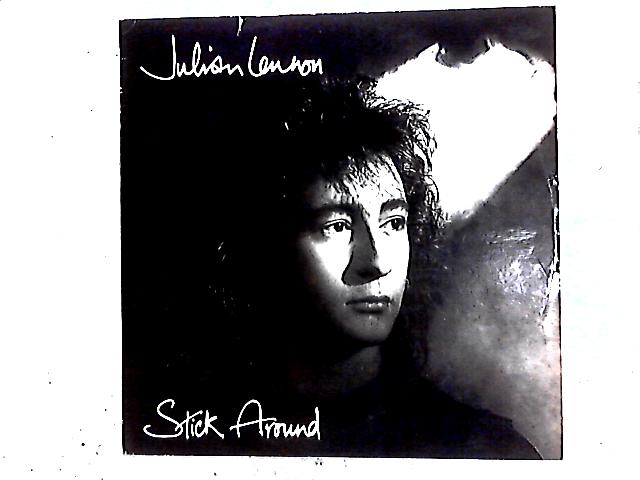 Stick Around 12in by Julian Lennon