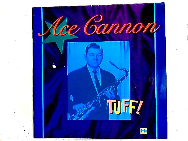 Tuff LP by Ace Cannon