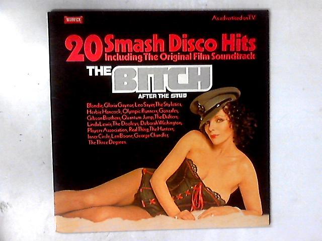 The Bitch (20 Smash Disco Hits Including The Original Soundtrack) LP COMP by Various