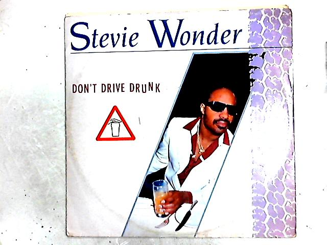 Don't Drive Drunk 12in By Stevie Wonder