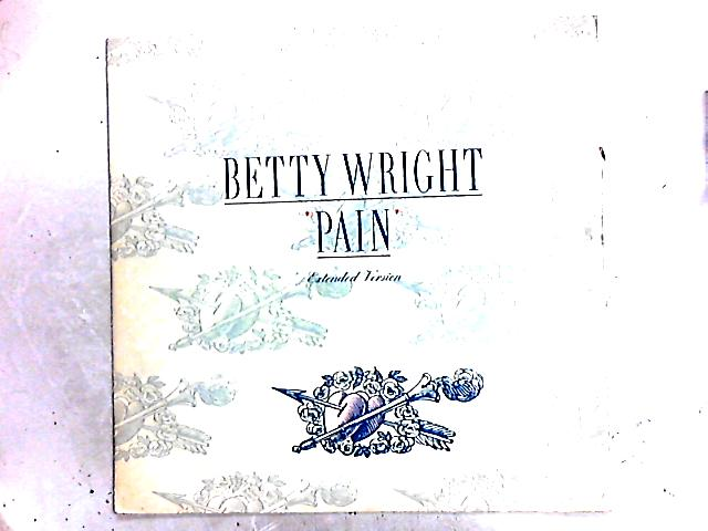Pain 12in by Betty Wright