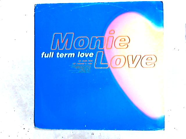 Full Term Love 12in by Monie Love