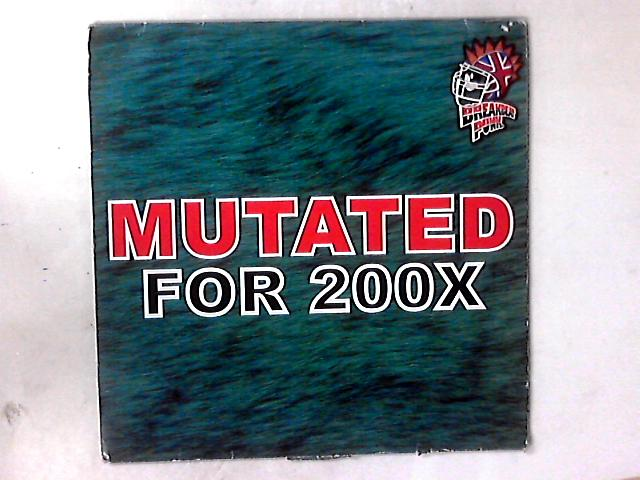 Mutated For 200X 2x12in by Fresh