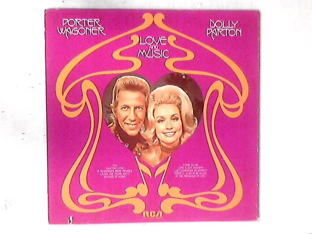 Love And Music LP by Porter Wagoner And Dolly Parton