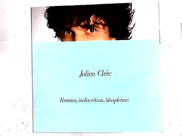 Femmes, Indiscrétion, Blasphème LP by Julien Clerc