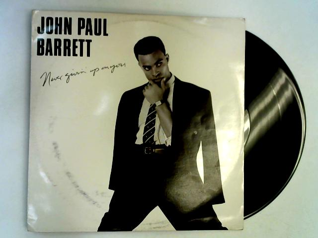 Never Givin' Up On You 12in By John Paul Barrett