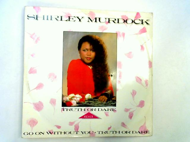 Truth Or Dare (Remix) 12in by Shirley Murdock