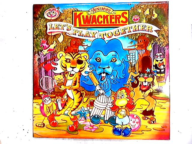 Let's Play Together 2LP Comp By Animal Kwackers