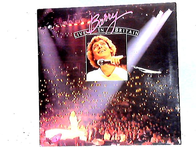 Barry Live In Britain LP by Barry Manilow