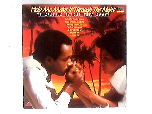 Help Me Make It Through The Night - 16 Classic Reggae Lovesongs LP COMP By  Various