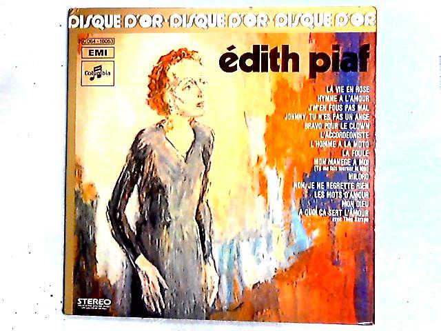 Le Disque D'Or D'Edith Piaf Comp by Edith Piaf