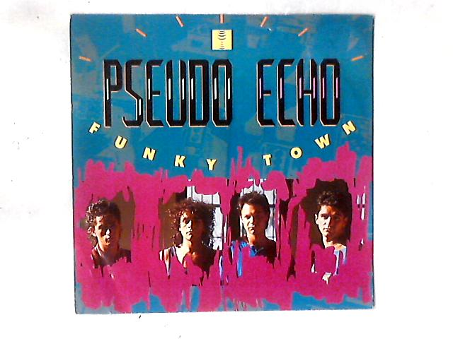 Funky Town 12in by Pseudo Echo