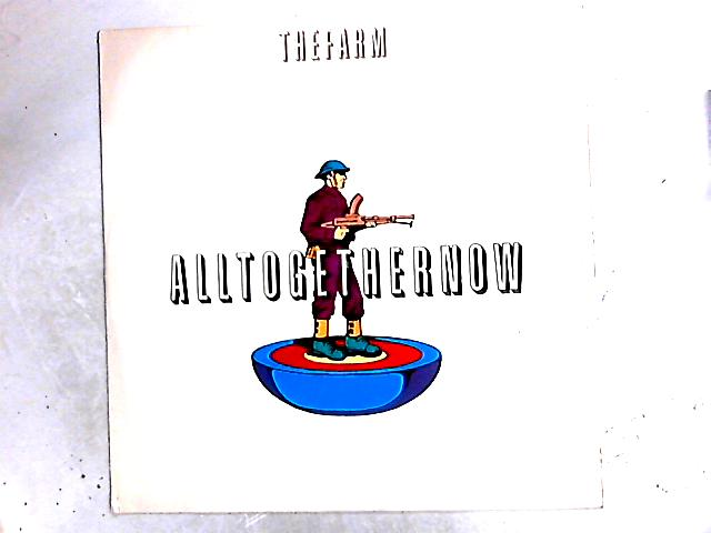 All Together Now (Remixes) 12in by The Farm