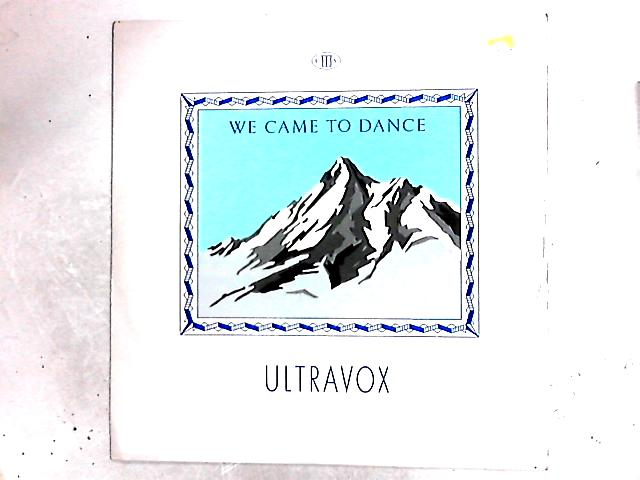 We Came To Dance 12in By Ultravox