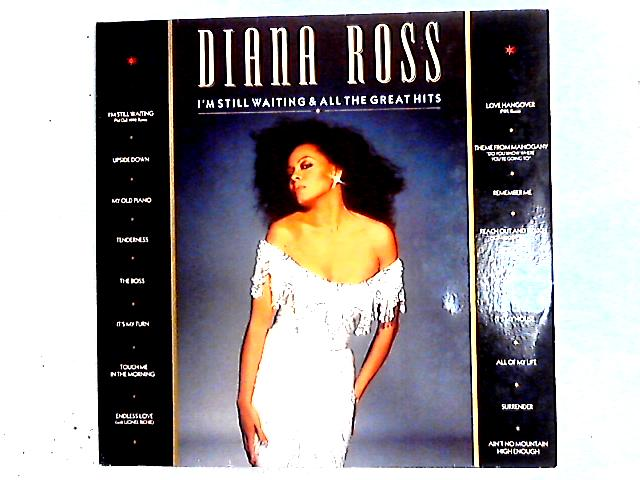 I'm Still Waiting & All The Greatest Hits Comp Gat By Diana Ross