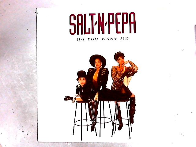 Do You Want Me 12in by Salt 'N' Pepa