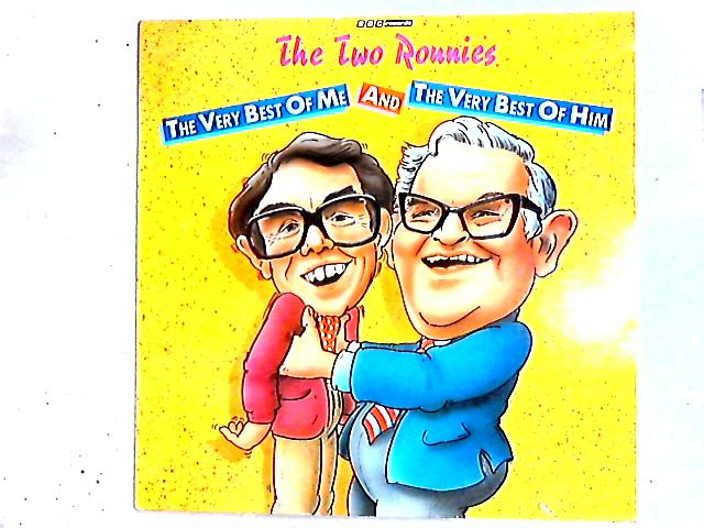 The Very Best Of Me And The Very Best Of Him Comp by The Two Ronnies