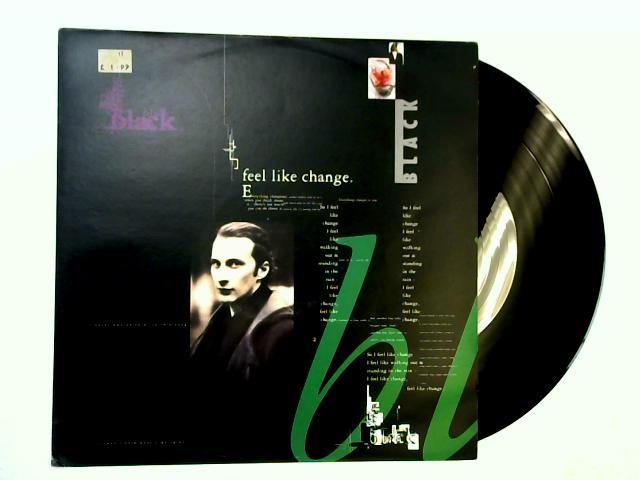 Feel Like Change 12in by Black