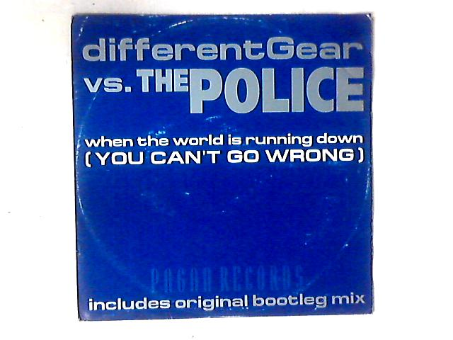 When The World Is Running Down (You Can't Go Wrong) 12in by Different Gear