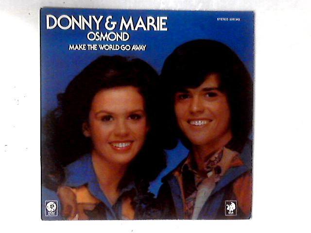 Make The World Go Away LP by Donny & Marie Osmond