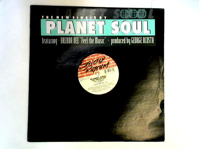 Feel The Music 12in by Planet Soul