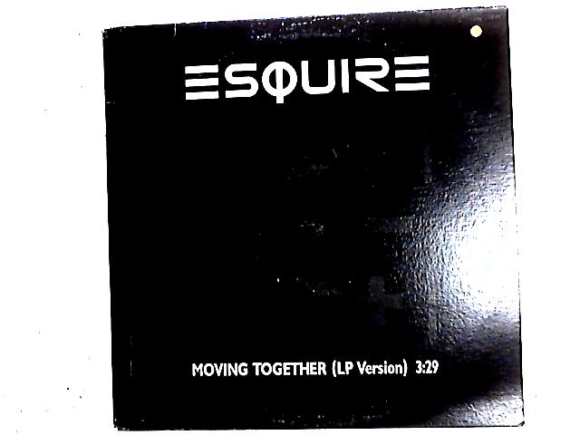 Moving Together Promo 12in by Esquire