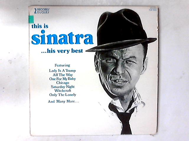 This Is Sinatra ... His Very Best 2xLP COMP by Frank Sinatra