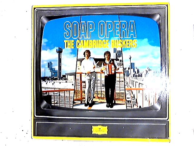 Soap Opera LP By The Cambridge Buskers
