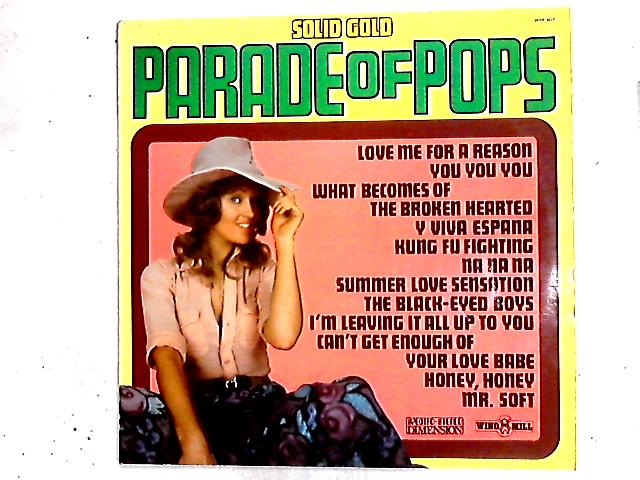 Solid Gold Parade Of Pops Vol.17 LP by Various