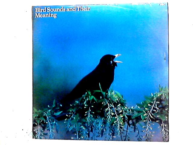 Bird Sounds And Their Meaning LP by No Artist