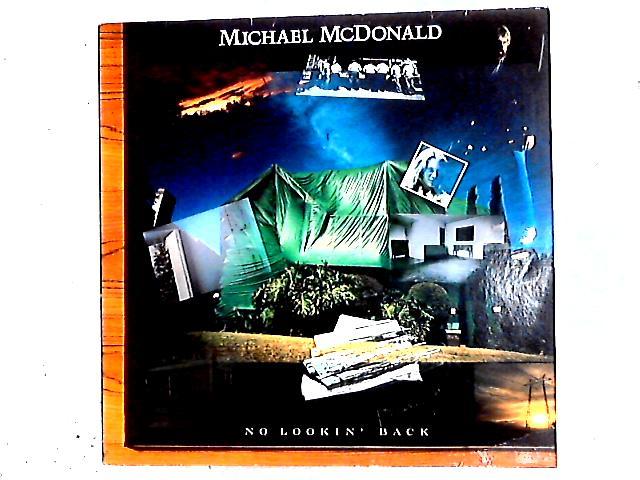 No Lookin' Back LP by Michael McDonald