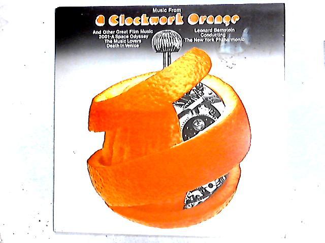 Music From 'A Clockwork Orange' And Other Great Film Music LP By Leonard Bernstein