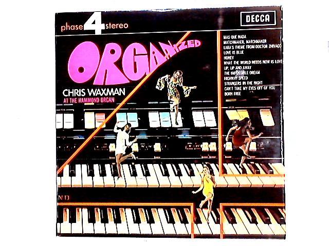 Organized LP by Chris Waxman