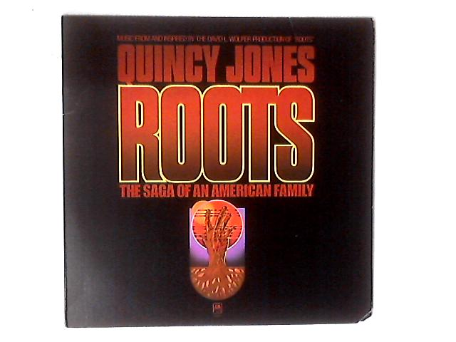 Roots (The Saga Of An American Family) LP by Quincy Jones