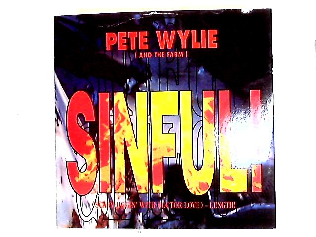 Sinful! (Scary Jiggin' With Doctor Love) - Length! 12in by Pete Wylie