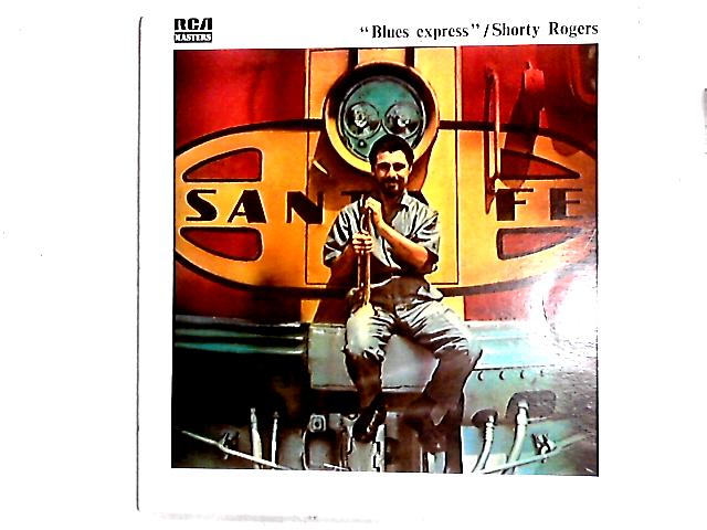 Blues Express LP by Shorty Rogers