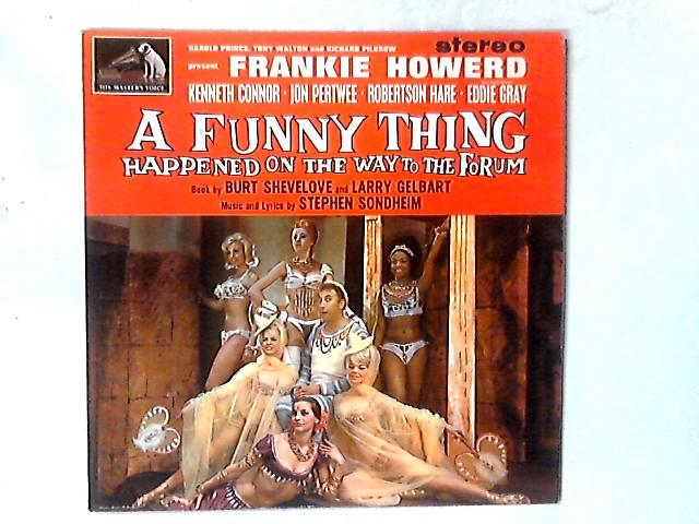 A Funny Thing Happened On The Way To The Forum LP By Frankie Howerd
