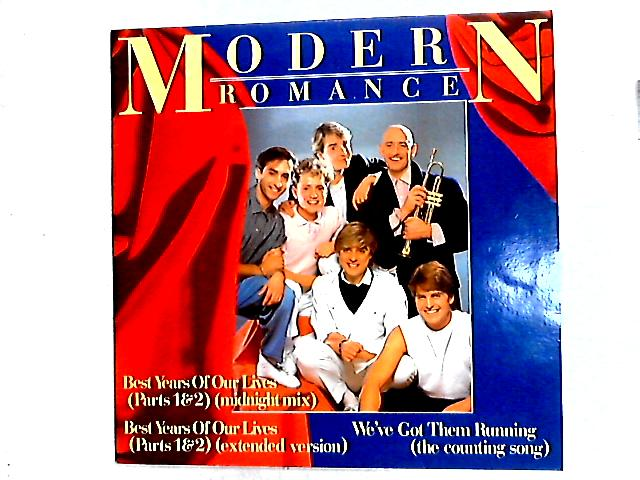 Best Years Of Our Lives (Parts 1 & 2) 12in By Modern Romance
