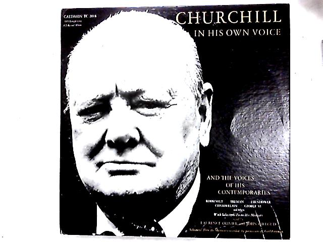 Churchill In His Own Voice And The Voices Of His Contemporaries 2LP Comp By Winston Churchill